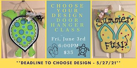 Choose Your Design - Decorative Door Hanger Class tickets