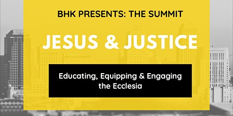 Jesus & Justice - Educating, Equipping & Engaging the Ecclesia tickets