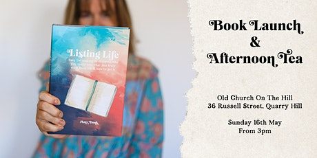 Listing Life afternoon tea & book launch tickets