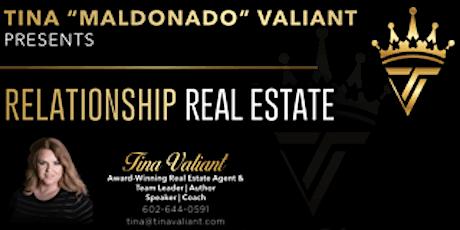"Tina ""Maldonado"" Valiant Presents Relationship Real Estate (Orlando) tickets"