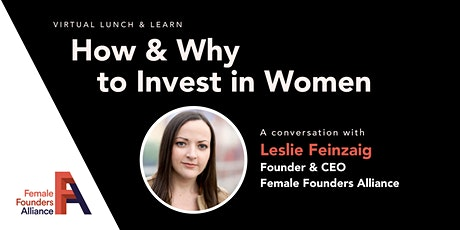 Exclusive Lunch & Learn: How & Why to Invest in Women tickets