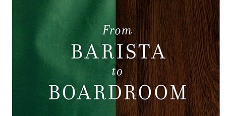From Barista to Boardroom Release and Gratitude Party tickets
