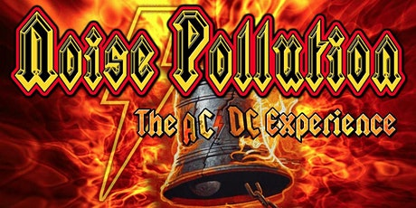 Noise Pollution (The Ultimate  AC/DC EXPERIENCE) Southport Hall June, 24th tickets