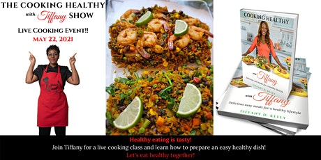 Cooking Healthy with Tiffany Cooking Party tickets