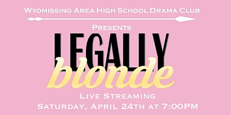 Wyo Drama Presents: Legally Blonde The Musical tickets