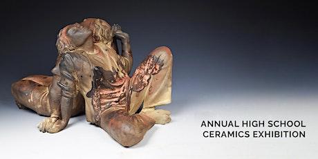 Annual High School Ceramics Exhibition: Opening Reception + Awards Ceremony tickets