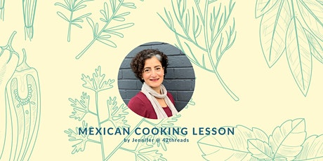 Mexican Madness - learn to cook mexican food from scratch tickets