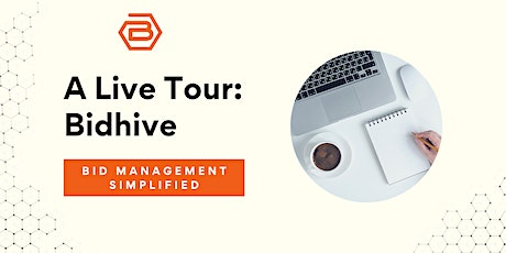 A Free Tour of Bidhive: Live Demo tickets