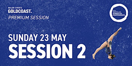 Day 9: Session 2 - 2021 Australian Gymnastics Championships tickets