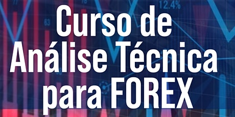Curso On-line de Análise técnica p/ FOREX bilhetes
