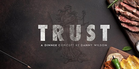 Trust Pop-up Dinner tickets