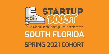 Startup Boost South Florida Spring Session Demo Day June 9th 2021 tickets