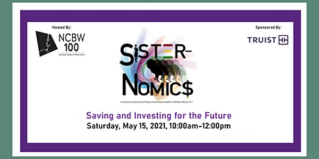 Sister-Nomic$: Saving and Investing for the Future tickets