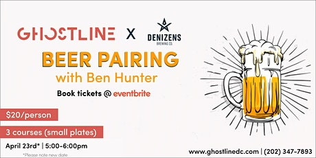 Beer and Food Pairing with Denizens Brewery tickets