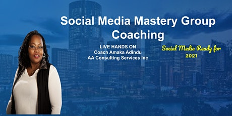 Social Media Mastery Program Intake EVENT Information and Q&A tickets