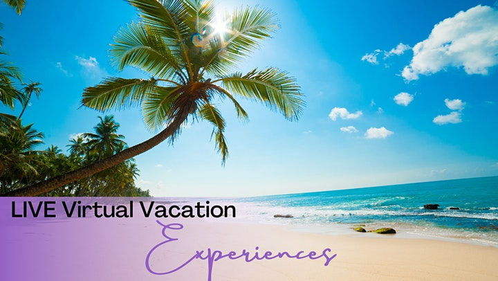 LIVE Virtual Vacation Escape ~ Broadcasting LIVE from the Caribbean image