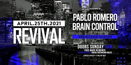Revival | Pablo Romero | Brain Control tickets