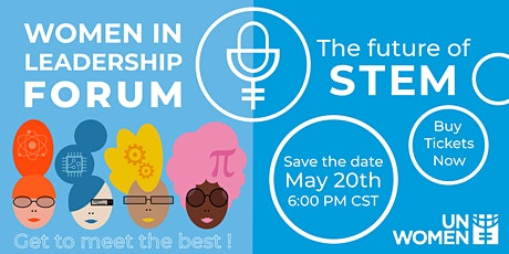 Women in Leadership Forum: The Future of STEM tickets