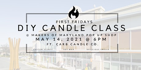 First Fridays DIY Candle Class tickets