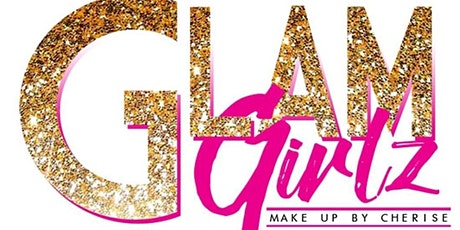 Glam Girlz Makeup 6th Year Anniversary Party tickets
