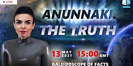The Truth About the Anunnaki. Kaleidoscope of Facts 10. Allatra TV. tickets