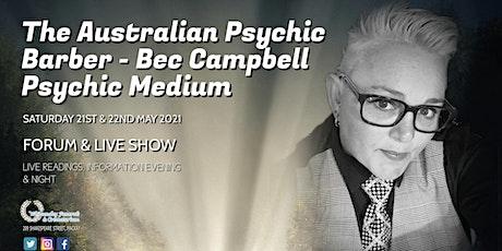 The Australian Psychic Barber - Bec Campbell Psychic Medium MACKAY tickets