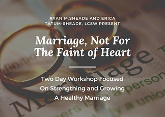 Marriage- Not For The Faint Of Heart tickets
