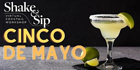 Virtual Cinco De Mayo Cocktail Workshop tickets