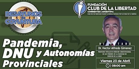 CLUB DE LIBERTAD - DESAYUNO - PANDEMIA, DNU Y AUTONOMÍAS PROVINCIALES tickets