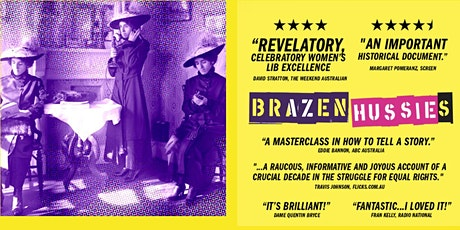 Brazen Hussies  film screening for Jessie Street National Women's Library tickets