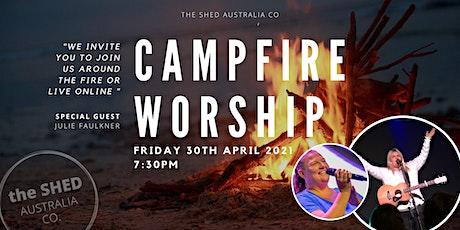 Campfire Worship    30 APRIL 2021 tickets