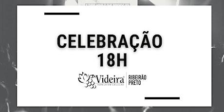 CULTO DE CELEBRAÇÃO 18H ingressos