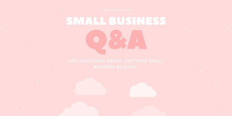 Small Business Q&A tickets