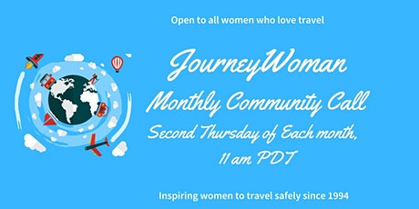 JourneyWoman Community Call, Thursday 11 am PDT (Western US/Canada/Mexico) Tickets
