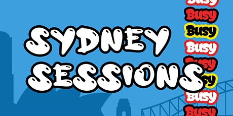 BUSY Presents: Sydney Sessions tickets