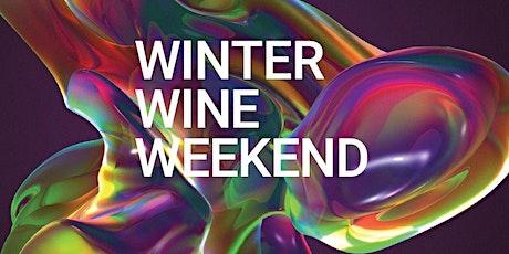 Winter Wine Weekend tickets