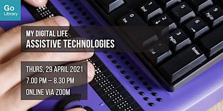 Assistive Technologies | My Digital Life tickets