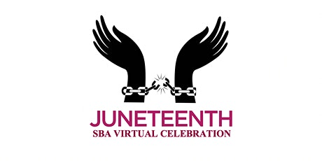 SBA Juneteenth Celebration tickets