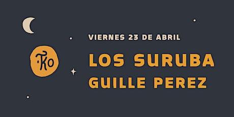 COMUNIDAD TEKIO PRESENTA: LOS SUBURA & GUILLE PEREZ tickets