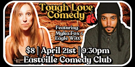 Tough Love: A Brooklyn Stand-Up Show @ Eastville Comedy Club [WEDNESDAY!] tickets