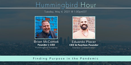 Hummingbird Hour: Finding Purpose in the Pandemic tickets