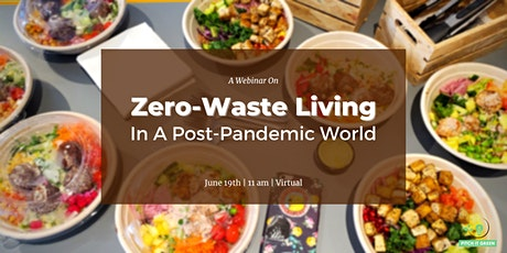 Post-Pandemic Life & Going Zero-Waste tickets