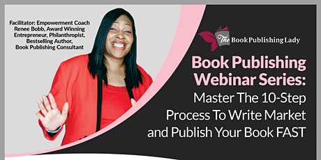 Book Publishing Series: 10 Step Process to Write and Publish a Book tickets