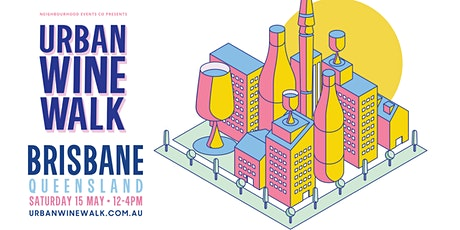 Urban Wine Walk - Brisbane tickets