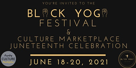 2nd Annual Black Yoga Festival & Culture Marketplace tickets