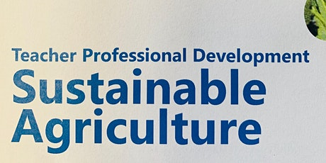 Murraylands Teacher PD Term Two - Sustainable Agriculture tickets