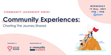 Community Experiences: Charting The Journey Shared tickets