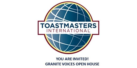 Granite Voices Toastmasters Club Open House tickets