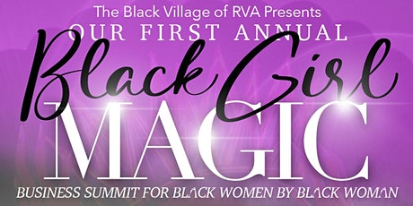 Black Girl Magic Business Summit tickets