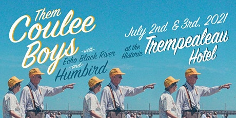 Them Coulee Boys Night Two at the Trempealeau Hotel >>> Only 400 Tickets tickets